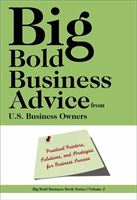 Big, Bold Business Advice - $25